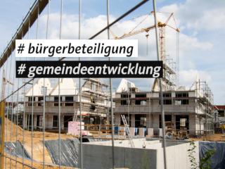 Bürgerbeteiligung bei der Gemeindeentwicklung auf den Weg gebracht